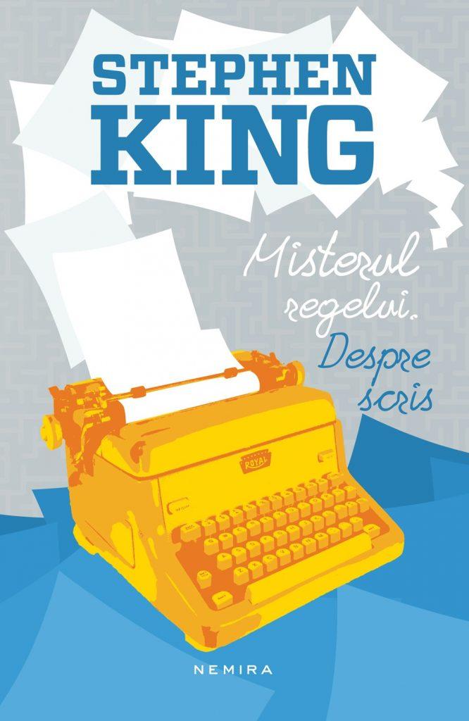 Stephen King - Despre scris